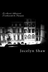 Le Secret Admirent, L'exclusivité de Français