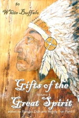 Gifts of the Great Spirit - Volume II