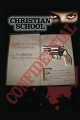 Christian School Confidential