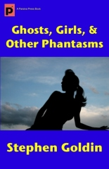 Ghosts, Girls, & Other Phantasms