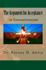 The Argument for Acceptance in Zoroastrianism