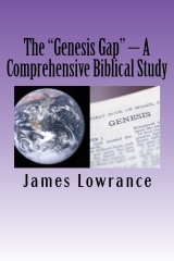 "The ""Genesis Gap"" – A Comprehensive Biblical Study"