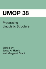 UMOP 38: Processing Linguistic Structure