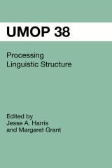 UMOP 38: Processing Linguistic Structure
