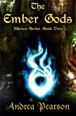 The Ember Gods (Kilenya Series, 2)