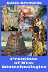 Promises of New Biotechnologies