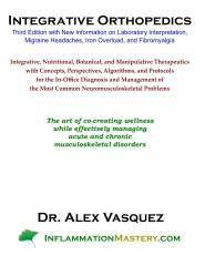 Integrative Orthopedics: Third Edition with New Information on Laboratory Interpretation, Migraine Headaches, Iron Overload, and Fibromyalgia