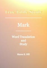 True Bible Study - Mark