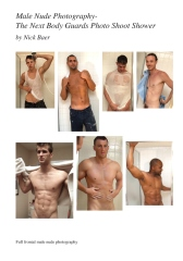 Male Nude Photography- The Next Body Guards Photo Shoot Shower