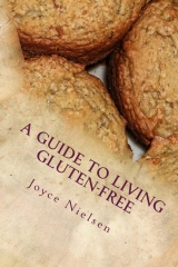 A Guide to Living Gluten-Free