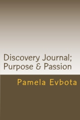 Discovery Journal; Purpose & Passion