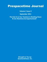 Prespacetime Journal Volume 2 Issue 9