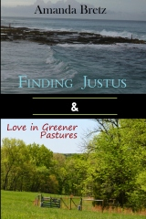 Finding Justus and Love in Greener Pastures