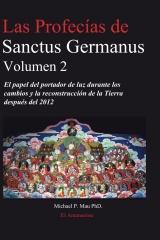 Las profecias de Sanctus Germanus Volumen 2