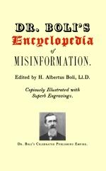 Dr. Boli's Encyclopedia of Misinformation