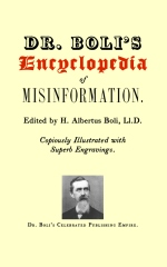 Dr. Boli's Encyclopedia of Misinformation