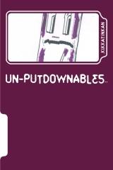 Un-Putdownables