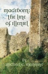 Mageborn:  The Line of Illeniel