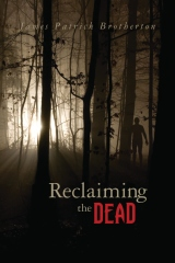 Reclaiming the Dead