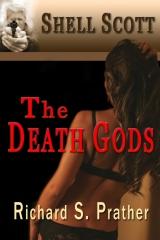 The Death Gods (A Shell Scott Mystery)