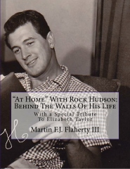 """""""At Home"""" With Rock Hudson:  Behind The Walls Of His Life Un-corrected Proof"""