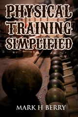 Physical Training Simplified