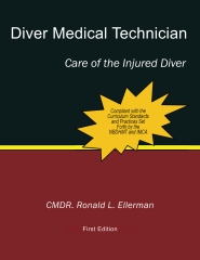 Diver Medical Technician, Care of the Injured Diver