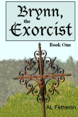 Brynn, the Exorcist: Book One