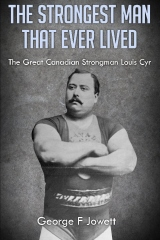 The Strongest Man That Ever Lived