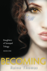 Becoming (Daughters of Saraqael Book One)