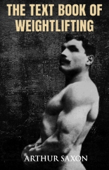 The Text Book of Weightlifting