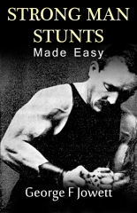Strong Man Stunts Made Easy