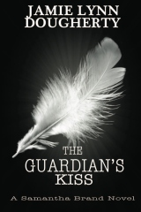 The Guardian's Kiss
