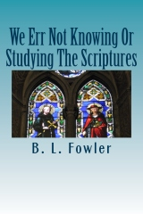 We Err Not Knowing Or Studying The Scriptures