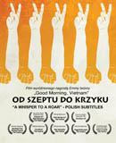 OD SZEPTU DO KRZYKU (A Whisper to a Roar - Polish subtitles)