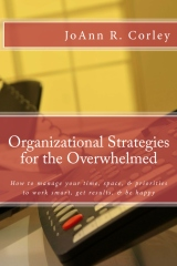 Organizational Strategies for the Overwhelmed