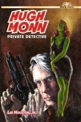 Hugh Monn, Private Detective