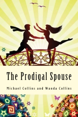 The Prodigal Spouse
