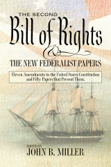 The Second Bill of Rights and the New Federalist Papers