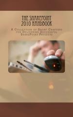 The SharePoint 2010 Handbook