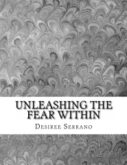 Unleashing The Fear Within