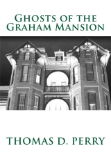 Ghosts of the Graham Mansion