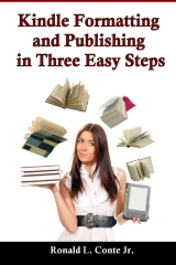 Kindle Formatting and Publishing in Three Easy Steps