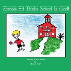 Zombie Ed Thinks School Is Cool!