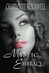 Mystic Embrace