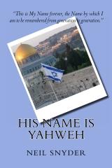 His Name is Yahweh