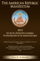The American Republic Manifestum