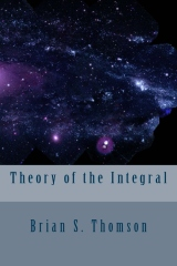 Theory of the Integral