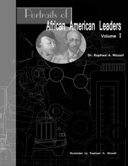 Portraits of African American Leaders Volume 1