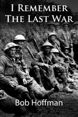 I Remember The Last War